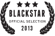 Official Selection 2013 BlackStar Film Festival