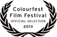 Official Selection 2013 Colourfest Film Festival