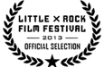 Official Selection 2013 Little Rock Film Festival