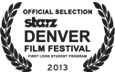 Official Selection 2013 Starz Denver Film Festival