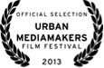 Official Selection 2013 Urban Mediamakers Film Festival