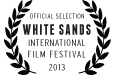 Official Selection 2013 White Sands International Film Festival